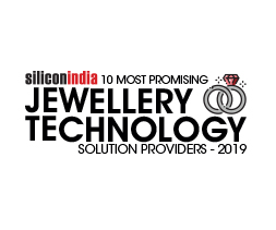 10 Most Promising Jewellery Technology Solution Providers -2019