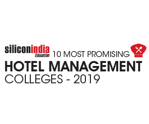 10 Most Promising Hotel Management Colleges- 2019
