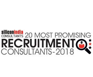 20 Most Promising Recruitment Consultants-2018