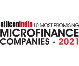 10 most promising Microfinance Companies - 2021
