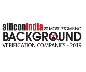20 Most Promising Background Verification Companies - 2019