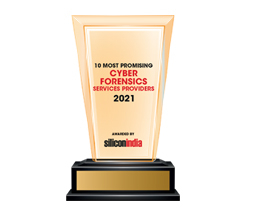 10 Most Promising Cyber Forensics Services Providers - 2021