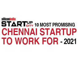 Top 10 Chennai Startups to Work for - 2021