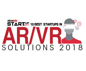 10 Best Startups in AR/VR Solutions - 2018