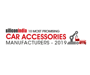 10 Most Promising Car Accessories Manufacturers - 2019