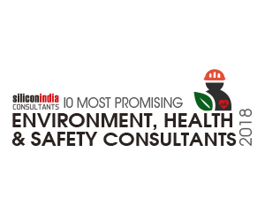10 Most Promising Environment Health & Safety Consultants - 2018