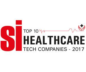 Top 10 Healthcare Tech Companies - 2017