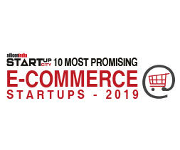 10 Most Promising E- Commerce Startups - 2019