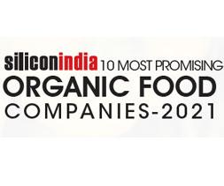 10 Most Promising Organic Food Companies - 2021