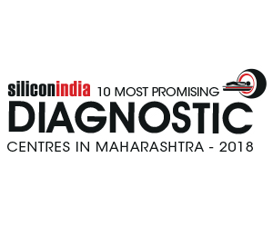 10 Most Promising Diagnostic Centres in Maharashtra - 2018