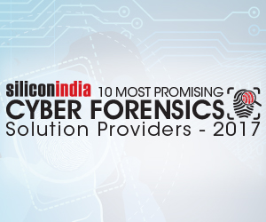 10 Most Promising Cyber Forensic Solution Providers - 2017