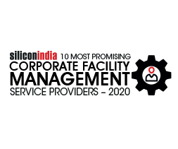 10 Most Promising Corporate Facility Management Service Providers - 2020