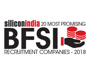 20 Most Promising BFSI Recruitment Service Providers - 2018