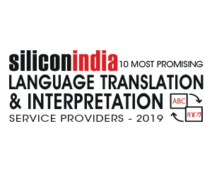 10 Most Promising Language Translation & Interpretation Service Providers – 2019