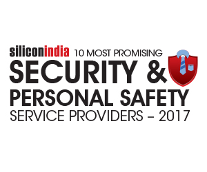 10 Most Promising Security & Personal Safety Service Providers - 2017