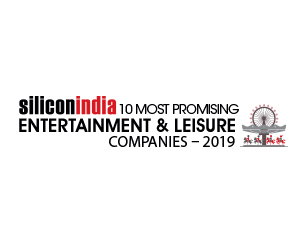 10 Most Promising Entertainment & Leisure Companies -  2019