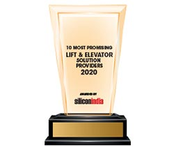 10 Most Promising Lift & Elevator Solution Providers - 2020