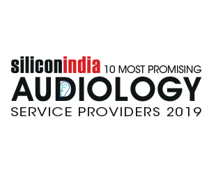 10 Most Promising Audiology Service Providers - 2019