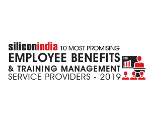 10 Most Promising Employee Benefits & Training Management Service Providers – 2019