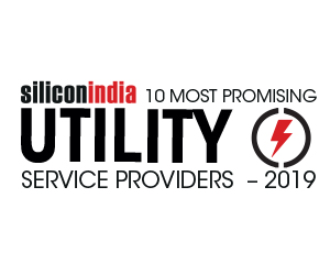 10 Most Promising Utility Service Providers - 2019