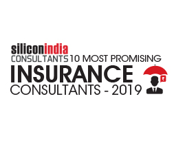 10 Most Promising Insurance Consultants - 2019