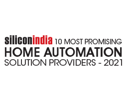 10 Most Promising Home Automation Solution Providers – 2021