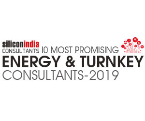 10 Most Promising Energy & Turnkey Consultants - 2019