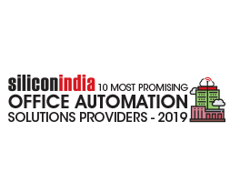 10 Most Promising Office Automation Solutions Providers - 2019