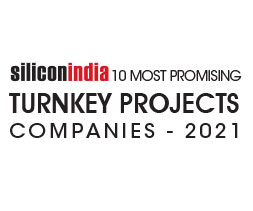 10 Most Promising Turnkey Project Companies - 2021