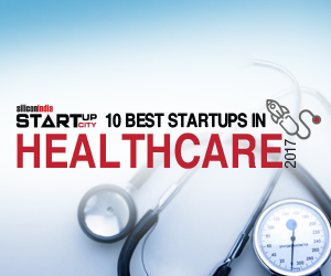 10 Best Startups in Healthcare - 2017