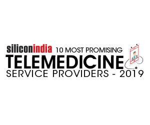 10 Most Promising Telemedicine Service Providers - 2019