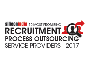 10 Most Promising Recruitment Processing Outsourcing Service Providers - 2017