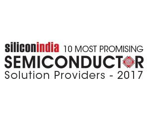 10 Most Promising Semiconductor Service Providers - 2017