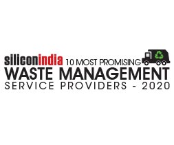 10 Most Promising Waste Management Service Providers - 2020