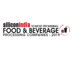 10 Most Promising Food & Beverages Processing Companies – 2019