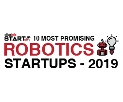 10 Most Promising Robotics Startups - 2019
