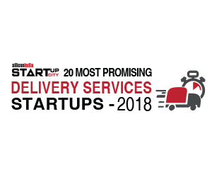 20 Most Promising Delivery Services Startups - 2018