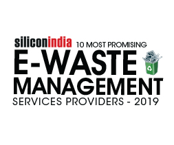 10 Most Promising e-Waste Management Services Providers - 2019