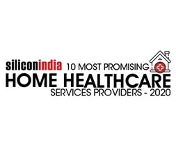 10 Most Promising Home Healthcare Service Providers - 2020