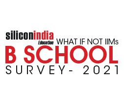 What If Not IIMS! B-Schoolsurvey-2021