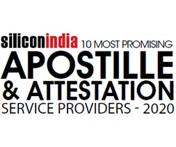 10 Most Promising Apostille & Attestation Services Providers - 2020