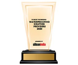 10 Most Promising Waterproofing Solution Providers - 2020