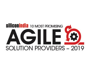 10 Most Promising Agile Solution Providers - 2019