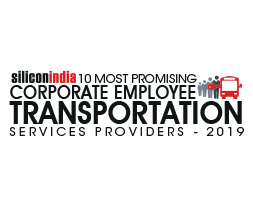 10 Most Promising Corporate Employee Transportation Services Providers - 2019