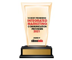 10 Most Promising Integrated Marketing Communications Providers - 2021