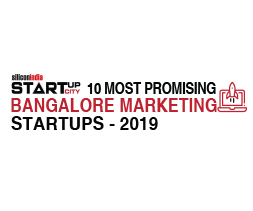 10 Most Promising Bangalore Marketing Startups – 2019