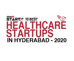 10 Best Healthcare Startups in Hyderabad- 2020