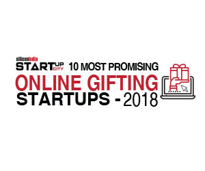 10 Most Promising Online Gifting Startups - 2018