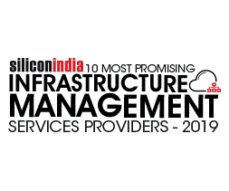 10 Most Promising Infrastructure Management Services Providers - 2019