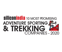 10 Most Promising Adventure Sporting & Trekking Companies - 2020